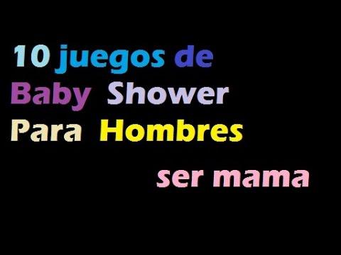 10 Juegos De Baby Shower Para Hombres Youtube