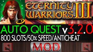 Repeat youtube video ETERNITY WARRIORS 3 4.1.0  MEGA MOD