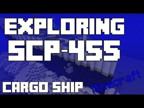 Exploring SCP-455 Minecraft SCP Containment Breach [Cargo Ship]