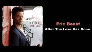 에릭 베네Eric Benét - After The Love Has Gone