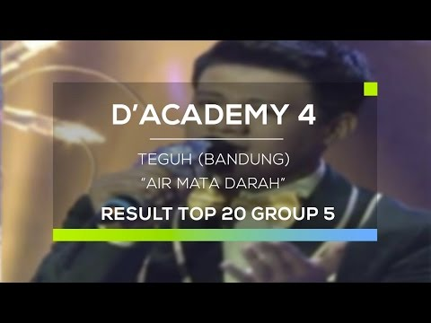 Teguh, Bandung - Air Mata Darah (D'Academy 4 Top 20 Result Group 5)