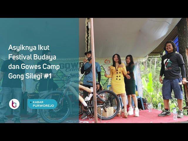 Asyiknya Ikut Festival Budaya dan Gowes Camp Gong Silegi #1