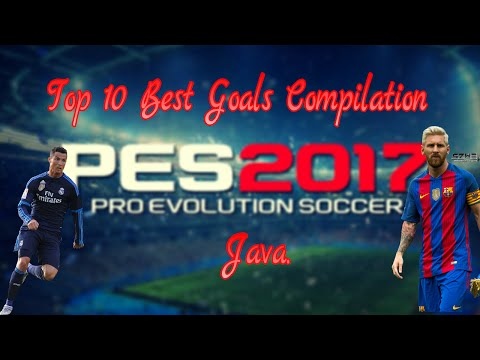 Top 10 Best Goals In PES 2016 / Java.