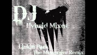 Linkin Park - The Messenger Remix