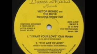 Victor Romeo & The Move - The Art Of Acid