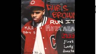 Chris Brown - Run It ( M.K.E Pt.5 ) IG - @Mvntana
