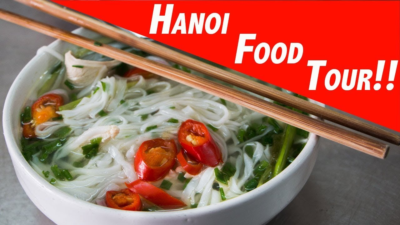 Hanoi Food Tour – We eat the best food in Hanoi Vietnam