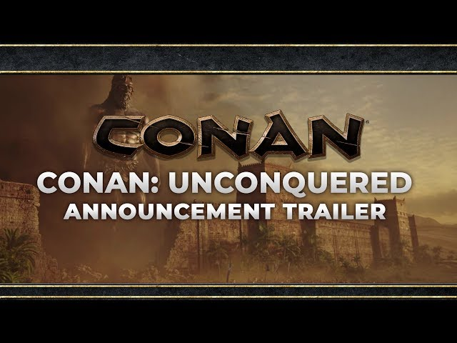 Conan Unconquered - Announcement Trailer | Conan The Barbarian RTS Game
