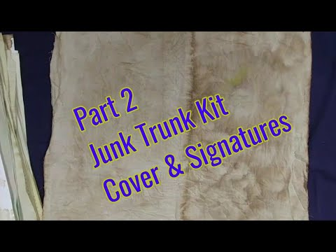 Part 2 Using The Junk Trunk Kit: Making Cover & Assembling Signatures