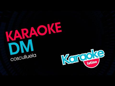 DM - Cosculluela (Karaoke Latino)