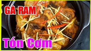 Cách Làm Gà Ram Gừng Cả Nhà Xuýt Xoa | Hồn Việt Food