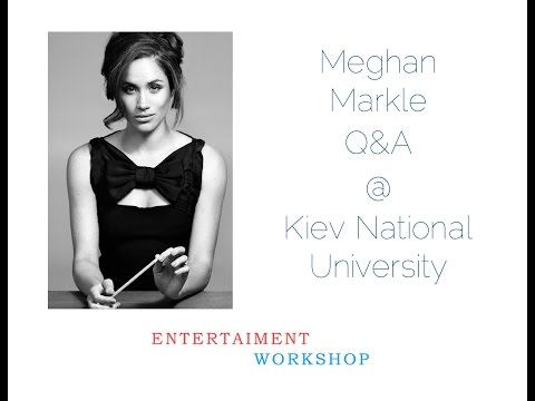 Meghan Markle Skype Q&A @ Kiev National University