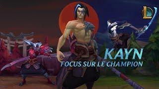 Focus sur Kayn | Gameplay – League of Legends