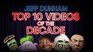 Top 10 Videos of the Decade! | Jeff Dunham