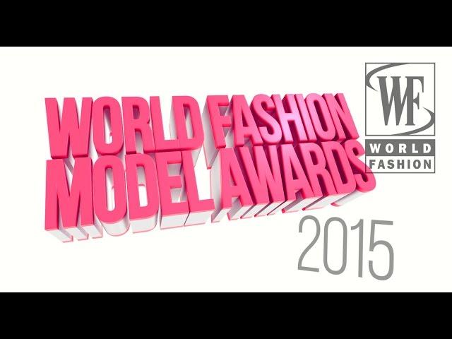 World Fashion Model Awards 2015