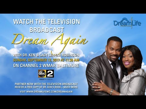 Become a Partner: Dream Again with Dr. Ken & Lady Lenyar Robinson