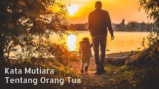 Kata Mutiara Cinta Orang Tua Bahasa Inggris