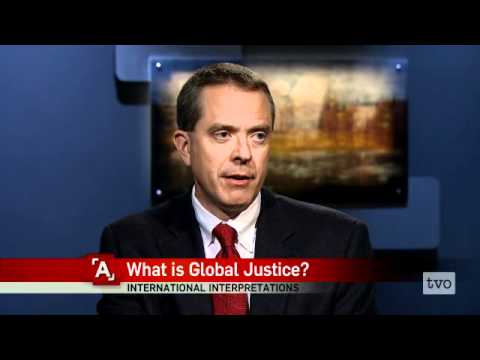 David Welch: What Is Global Justice?