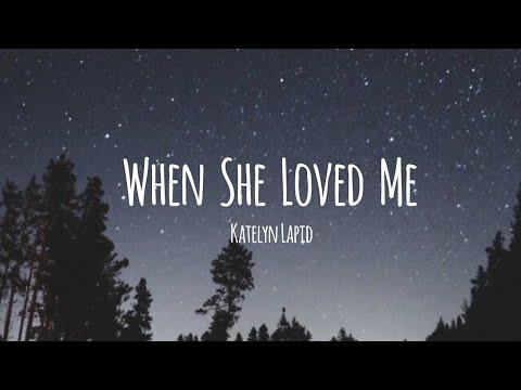 when-she-loved-me---katelyn-lapid-[cover]-(lyrics-video)