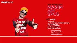 Repeat youtube video Maximilian - La Ele