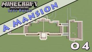 Minecraft :: Lets Build A Mansion :: E4
