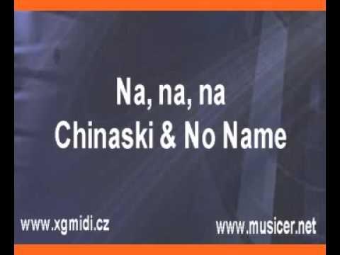 Chinaski + No Name - Na, na, na (karaoke z www.karaoke-zabava.cz)