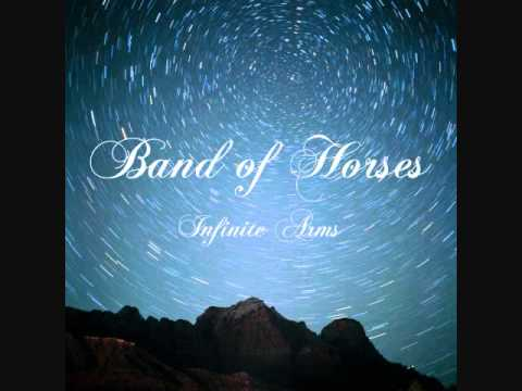 Band of Horses - Infinite Arms (Lyrics)