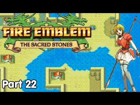 Slim Plays Fire Emblem: The Sacred Stones - #22. Little Girl Joins Army
