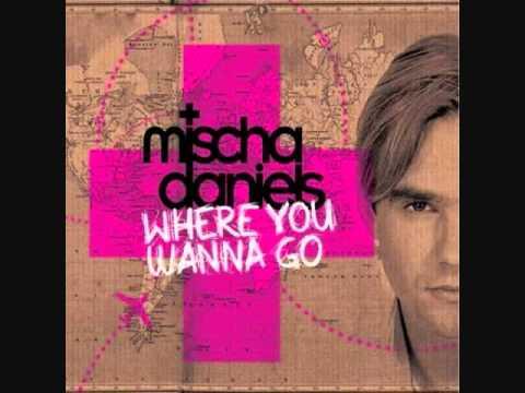 Mischa Daniels ft. J-Son - Where You Wanna Go (HQ)