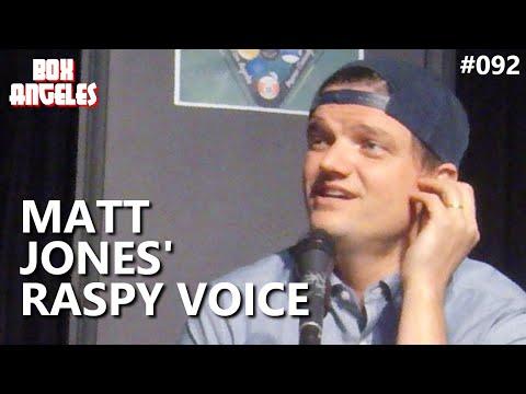 Matt Jones Didn't Always Have That Raspy Voice