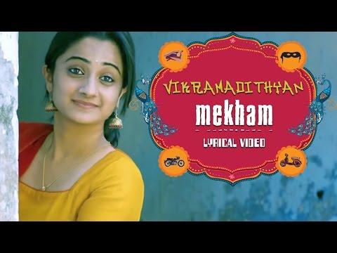 Mekham- Vikramadithyan   Dulquer Salman  Namitha Pramod  Unni Mukundan  Full Song HD Lyrical Video