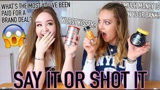 SAY IT OR SHOT IT || YouTube Drama, Money & Boys *We were VERY HONEST*