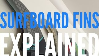 Surfboard Fins Explained no.15   Compare Surfboards