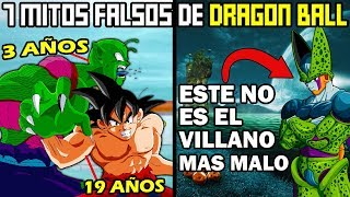 7 Mitos FALSOS de Dragon Ball Z (que Todos nos Creímos)