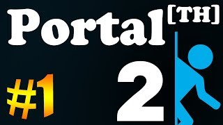 Tackle⁴⁸²⁶ Portal 2 (Co-op)[TH] #1