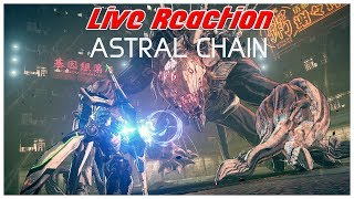 Astral Chain LIVE REACTION!