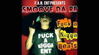 Stuntastic - Smoove Da Rb Fuck A Nigga Beats