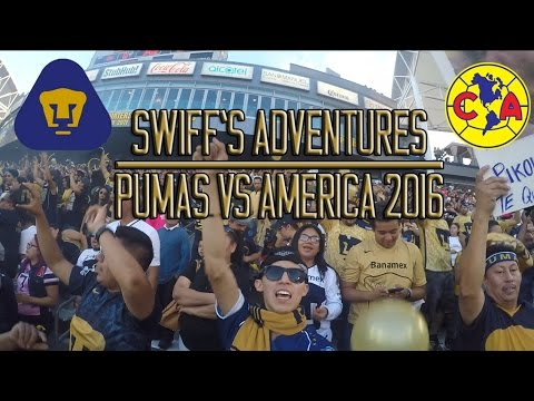 Swiff's Adventures: Pumas Vs America 2016 Recap