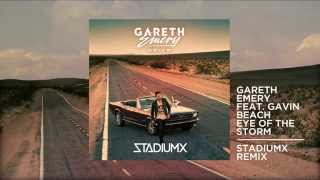Gareth Emery ft. Gavin Beach - Eye Of The Storm (Stadiumx Remix)