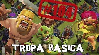 Ataque con tropa básica - Descubriendo Clash of Clans #104 [Español]
