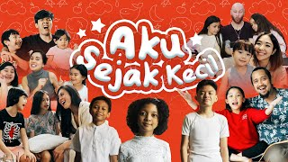 AKU SEJAK KECIL - feat. Saykoji, Melaney Ricardo, Gisella, Tora Sudiro, Wulan Guritno, Gempi
