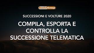 Compila, Esporta e Controlla la Successione Telematica
