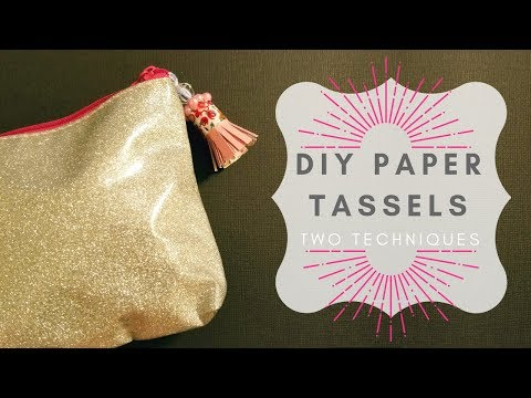 DIY Paper Tassels – Two Techniques