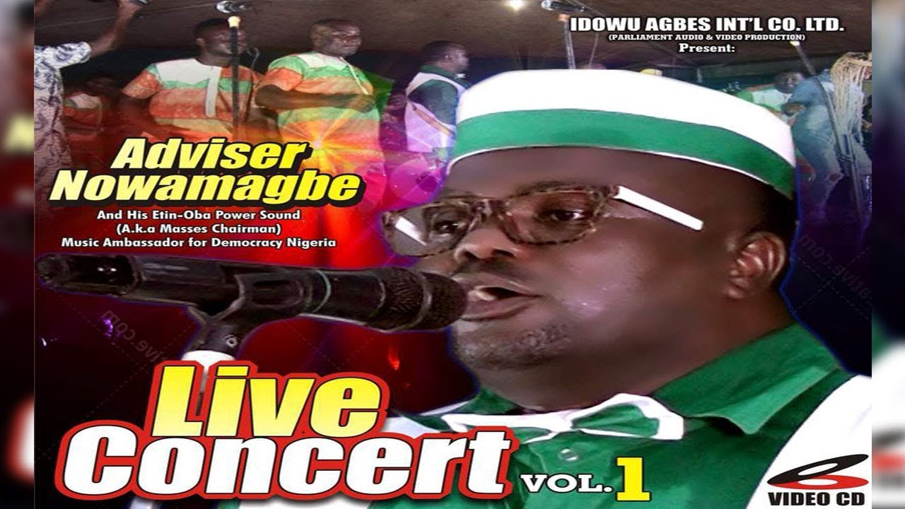 Download Adviser Nowamagbe Live In Concert Vol 1 - Latest Edo Music Live On Stage