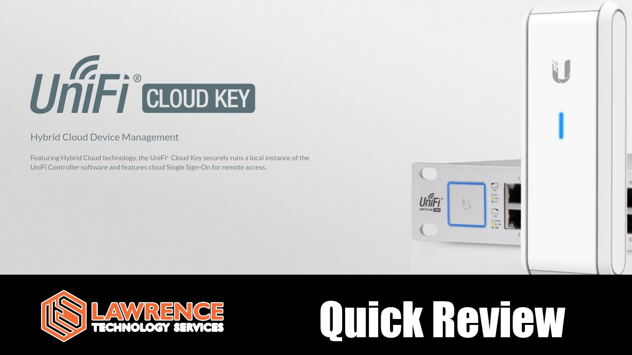 Unifi Cloud Key Quick Review