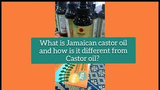 Jamaican castor oil Vs Castor oil