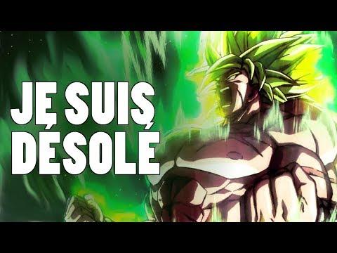 DRAGON BALL SUPER BROLY - JE SUIS DÉSOLÉ