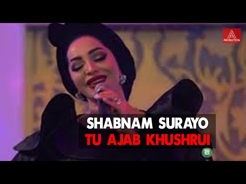 Shabnam Surayo - Tu Ajab Khushrui VIDEO Full HD 2018