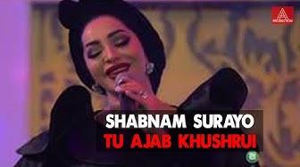 Shabnam Surayo / Шабнам Сураё - Tu ajab khushrui / Ту ачаб хушруи