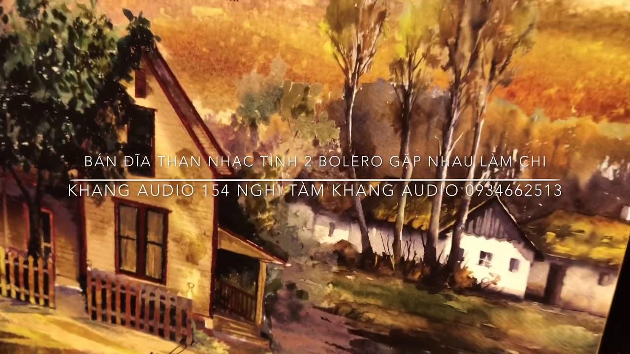 #34. Giới Thiệu Và Bán Đĩa Than: Nhạc Tình Bolero 2 – Căn Nhà Ngoại Ô | 0934662513 (Còn Hàng)